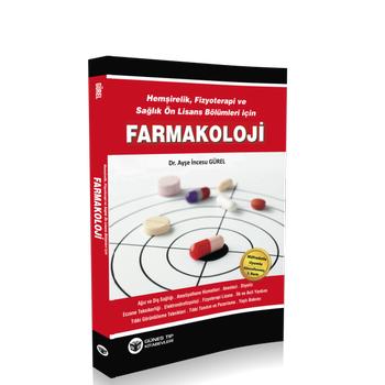 Güneþ Kitabevi  Fizyoterapi ve Saðlýk Ön Lisans Bölümleri için Farmakoloji