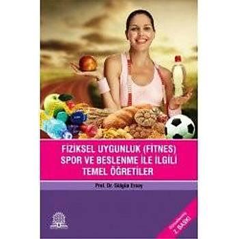 Ankara Nobel Týp Kitabevi  Fiziksel Uygunluk (Fitnes)Spor Beslenme Ýle Ýlgili Temel Öðretiler