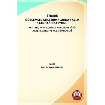 Ankara Nobel Týp STROBE Gözlemsel Araþtýrmalarda Yazým Standardizasyonu