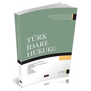 Savaþ Yayýnlarý Türk Ýdare Hukuku Bahtiyar Akyýlmaz Bahtiyar Akyýlmaz, Murat Sezginer, Cemil Kaya