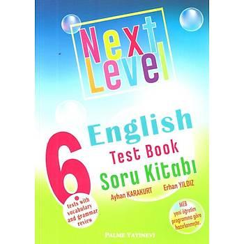 Palme Yayýnlarý 6. Sýnýf Next Level English Test Book Soru Kitabý