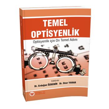Güneþ Kitabevi   Temel Optisyenlik - Optisyenlik için On Temel Adým