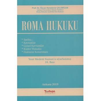 Turhan Kitabevi Roma Hukuku (Özcan Karadeniz Çelebican) Tarihi, Kaynaklar, Genel Kavramlar, Kiþiler Hukuku, Haklarýn Korunmasý