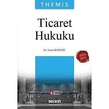 Seçkin Yayýnlarý Themis Ticaret Hukuku Tamer Bozkurt