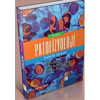 Çukurova Nobel Týp Kitabevleri   Patofizyoloji Pratik Bir Yaklaþým