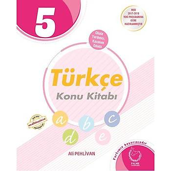 Palme Yayýncýlýk   5. Sýnýf Türkçe Konu Kitabý