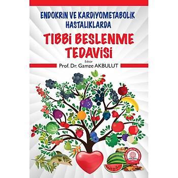 Ankara Nobel Týp Kitabevi  Endokrin ve Kardiyometabolik Hastalýklarda Týbbi Beslenme Tedavisi