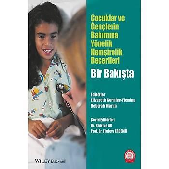 Ankara Nobel Týp Kitabevleri Çocuklar ve Gençlerin Bakýmýna Yönelik Hemþirelik Becerileri