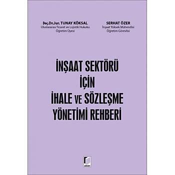 Adalet Ýnþaat Sektörü Ýçin Ýhale ve Sözleþme Yönetimi Rehberi