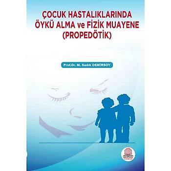 Ankara Nobel Týp Kitabevi Çocuk Hastalýklarýnda Öykü Alma ve Fizik Muayene (PROPEDÖTÝK)