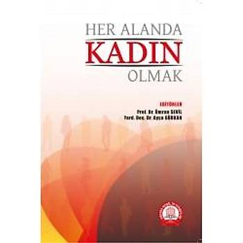 Ankara Nobel Týp Kitabevleri Her Alanda Kadýn Olmak