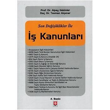 Beta Yayýncýlýk Son Deðiþiklikler ile Ýþ Kanunlarý Alpay Hekimler, Teoman Akpýnar