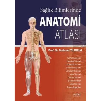 Saðlýk Bilimlerinde Anatomi Atlasý Mehmet Yýldýrým