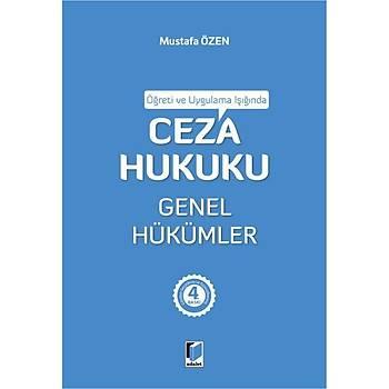 Adalet Yayýnlarý Öðreti ve Uygulama Iþýðýnda Ceza Hukuku Genel Hükümler (Mustafa Özen)