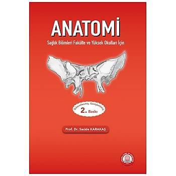 Anatomi Saðlýk Bilimleri Fakülte ve Yüksek Okullarý Ýçin