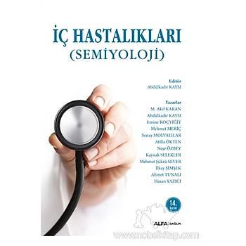 Alfa Yayýnlarý Ýç Hastalýklarý - Semiyoloji (Ciltli) Senay Molvalýlar, M. Akif Karan, Abdülkadir Kaysý