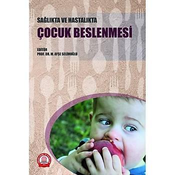 Ankara Nobel Týp Kitabevleri Saðlýkta ve Hastalýkta Çocuk Beslenmesi