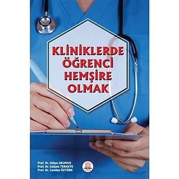 Ankara Nobel Týp Kitabevi  Kliniklerde Öðrenci Hemþire Olmak