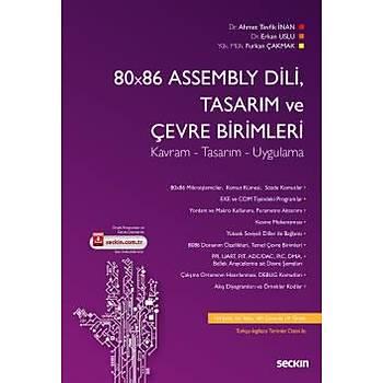 Seçkin Yayýnlarý 80x86 Assembly Dili, Tasarým ve Çevre Birimler Furkan Çakmak, Erkan Uslu