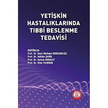 Ankara Nobel Týp Kitabevleri Yetiþkin Hastalýklarýnda Týbbi Beslenme Tedavisi