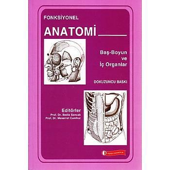 Fonksiyonel Anatomi: Baþ, Boyun ve Ýç Organlar