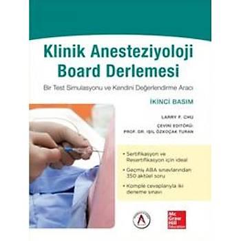 Akademisyen Kitabevi  Klinik Anesteziyoloji Board Derlemesi Iþýl Özkoçak Turan