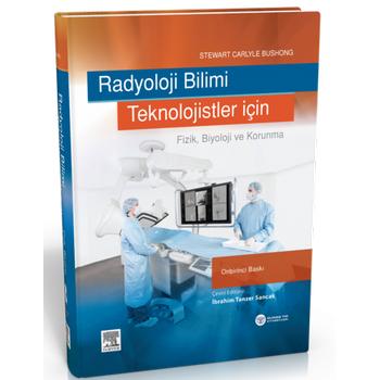 Güneþ Týp Kitabevi  Radyoloji Bilimi Teknolojistler Ýçin Stewart Carlyle Bushong, Ýbrahim Tanzer Sancak