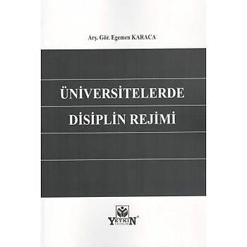 Üniversitelerde Disiplin Rejimi Egemen KARACA Yetkin Yayýnevi