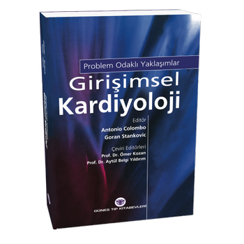 Güneþ Kitabevi   Giriþimsel Kardiyolojide Problem Odaklý Yaklaþýmlar