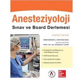 Akademisyen Kitabevi  Anesteziyoloji Sýnav ve Board Derlemesi Iþýl Özkoçak Turan