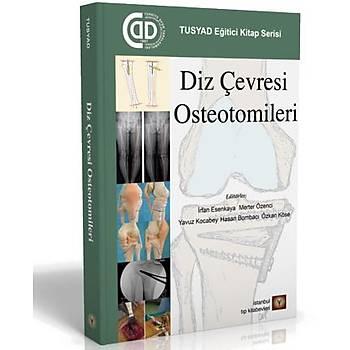 Ýstanbul Týp Kitabevleri  Diz Çevresi Osteotomileri Mehmet Ünal