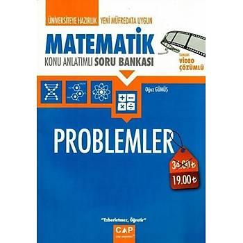 Çap Yayýnlarý Üniversiteye Hazýrlýk Matematik Problemler Konu Anlatýmlý Soru Bankasý Oðuz Gümüþ Çap Yayýnlarý