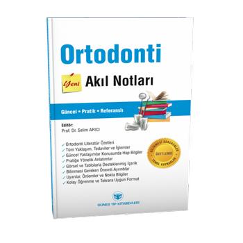 Güneþ Týp Kitapevi  Ortodonti Akýl Notlarý