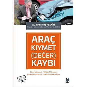 Adalet Yayýnevi  Araç Kýymet (Deðer) Kaybý Fikri Tunç Keskin