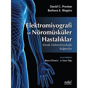 Nobel Týp Kitabevleri Elektromiyografi ve Nöromüsküler Hastalýklar: Klinik - Elektrofizyolojik Baðýntýlar