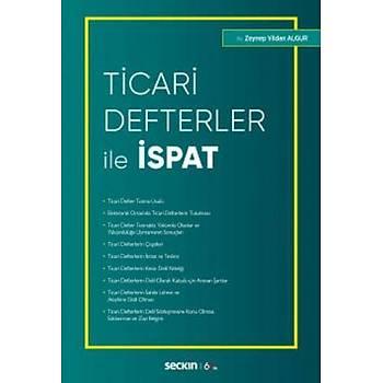 Seçkin Yayýnlarý  Ticari Defterler ile Ýspat Zeynep Vildan Algur