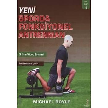 Spor Yayýnevi  Yeni Sporda Fonksiyonel Antrenman Michael Boyle