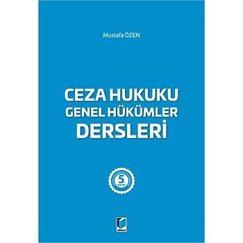Adalet Yayýnevi Ceza Hukuku Genel Hükümler Dersleri Mustafa Özen