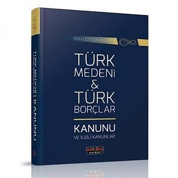 Savaþ Yayýnlarý Türk Medeni Kanunu ve Türk Borçlar Kanunu ve Ýlgili Kanunlar Komisyon Savaþ Yayýnevi