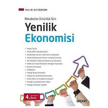 Seçkin Yayýnlarý  Yenilik Ekonomisi Arif Özsaðýr Seçkin Yayýnlarý