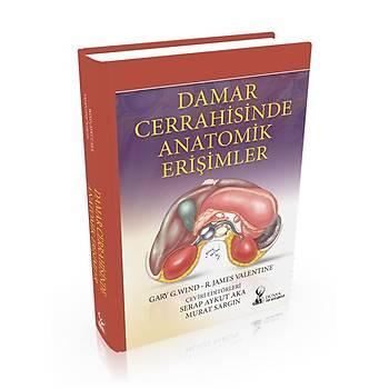 Damar Cerrahisinde Anatomik Eriþimler