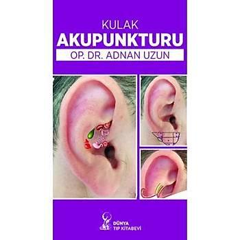 Kulak Akupunkturu Adnan Uzun Dünya Týp Kitabevi