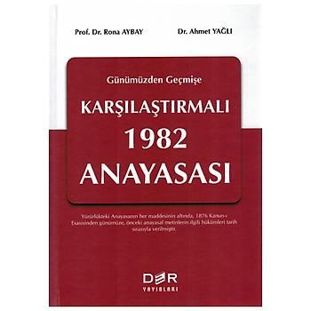 Der Yayýnevi Günümüzden Geçmiþe Karþýlaþtýrmalý 1982 Anayasasý