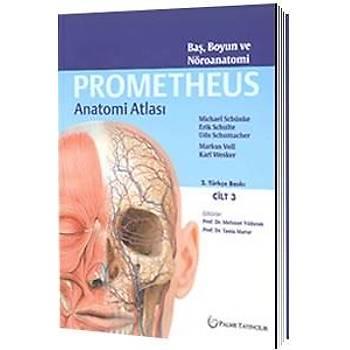 Palme Yayýnevi  Prometheus Anatomi Atlasý Baþ, Boyun ve Nöroanatomi Cilt 3, Prof. Dr. Mehmet Yýldýrým, Prof. Dr. Tania Marur