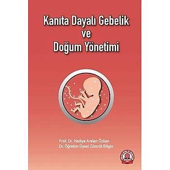 Ankara Nobel Týp Kitabevi  Kanýta Dayalý Gebelik ve Doðum Yönetimi