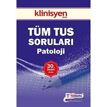 TÜM TUS SORULARI - Patoloji ( 30.Baský ) Klinisyen Týp Kitapevleri