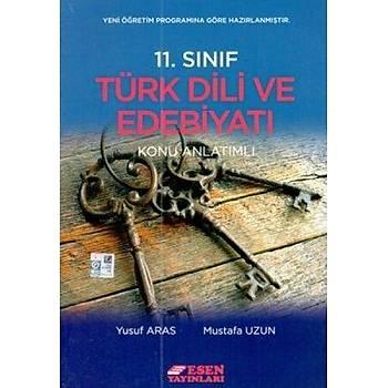 11. Sýnýf Türk Dili Ve Edebiyatý Konu Anlatýmlý Esen Yayýnlarý