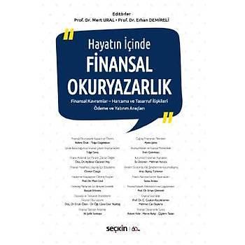 Seçkin Yayýnlarý  Hayatýn Ýçinde Finansal Okuryazarlýk Mert Ural, Erhan Demireli