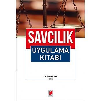 Adalet Yayýnevi Savcýlýk Uygulama Kitabý Asým Kaya