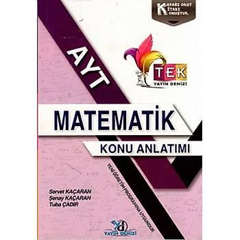 Yayýn Denizi AYT Matematik TEK Serisi Konu Anlatýmý Cep Kitabý Servet Kaçaran, Þenay Kaçaran